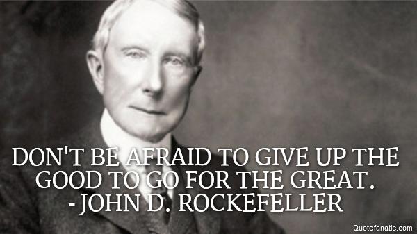 John D Rockefeller Quotes John D Rockefeller Quotes Quote Fanatic John D Rockefeller Quotes